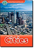 Cities (Oxford Read and Discover: Level 1)
