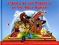 Stories of the Prophets in the Holy Qu'ran by Shahada Sharelle Haqq(2008-10-01)