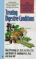 The Physician's guides to healing: treat digestive conditions (Physicians' Guide to Healing)