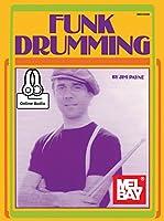 Funk Drumming: Includes Online Audio