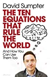 The Ten Equations that Rule the World: And How You Can Use Them Too