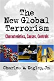 New Global Terrorism, The: Characteristics, Causes, Controls 画像
