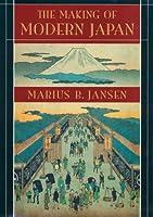 The Making of Modern Japan (Belknap Press S.)