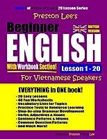 Preston Lee's Beginner English With Workbook Section Lesson 1 – 20 For Vietnamese Speakers (British Version)