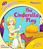 Oxford Reading Tree: Stage 5: Songbirds: the Cinderella Play