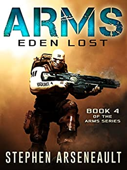 ARMS Eden Lost by [Arseneault, Stephen]