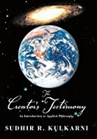 The Creator's Testimony: An Introduction to Applied Philosophy