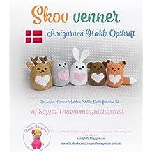 Skov venner: Amigurumi Hækle Opskrift (Nemme Hæklede Dukke Opskrifter Book 12) (Danish Edition)