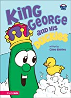 King George and His Duckies (Big Idea Books)