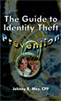 The Guide to Identity Theft Prevention
