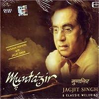 Muntazir-jagjit singh 8 classic melodies by jagjit singh