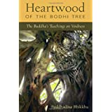 Heartwood of the Bodhi Tree: The Buddha's Teachings on Voidness: The Buddha's Teaching on Voidness