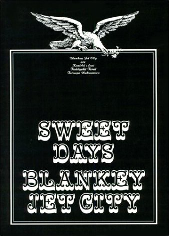 BLANKEY JET CITY SWEET DAYSの詳細を見る