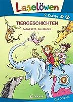 Leseloewen 2. Klasse - Tiergeschichten: Grossbuchstabenausgabe
