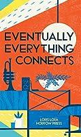 Eventually Everything Connects [Concertina fold-out book]: Leporello