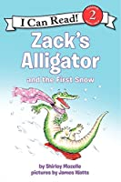 Zack's Alligator and the First Snow (I Can Read Level 2)