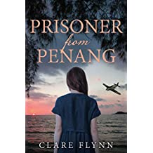 Prisoner from Penang: The moving sequel to The Pearl of Penang