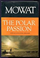 Polar Passion (His the Top of the World; V. 2) [並行輸入品]