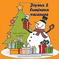 Joyeux & lumineux vacances - Livre à colorier pour les enfants - Modèles heureux (Joyeuses fêtes de Noël!)
