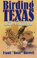 Birding in Texas With Children
