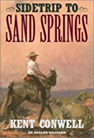 Sidetrip to Sand Springs (Avalon Western)
