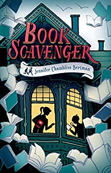 Book Scavenger (The Book Scavenger series 1) by [Bertman, Jennifer Chambliss]