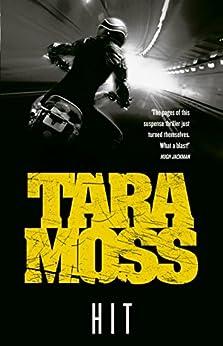 Hit (Makedde Vanderwall Book 4) by [Moss, Tara]
