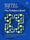 Molecular Biology of the Cell 6E - The Problems Book