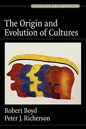 The Origin And Evolution Of Cultures (Evolution and Cognition)