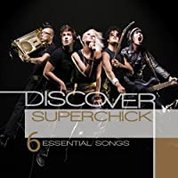 Discover: Superchick