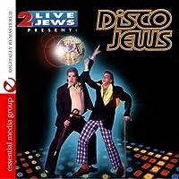 2 Live Jews Present: Disco Jews
