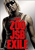 ZOO→JSB→EXILE[DVD]
