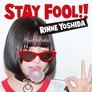 STAY FOOL!!(通常盤)