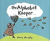 The Alphabet Keeper (Flyaway Alphabet)