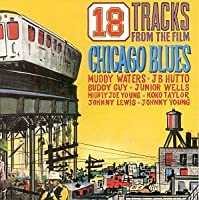 18 Tracks From...Film Chicago Blues