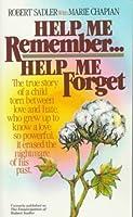 Help Me Remember Help Me Forget