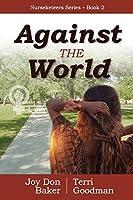 Against the World (Nurseketeers Series)