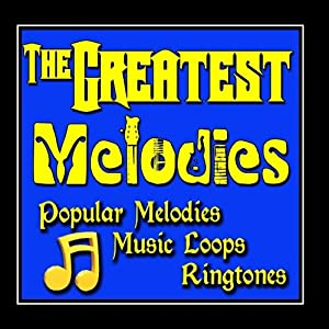 The Greatest Melodies, Popular Music Loops, Guitar Licks & Sax Ringtones
