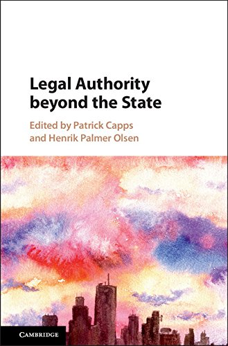 Legal Authority Beyond the State (English Edition)