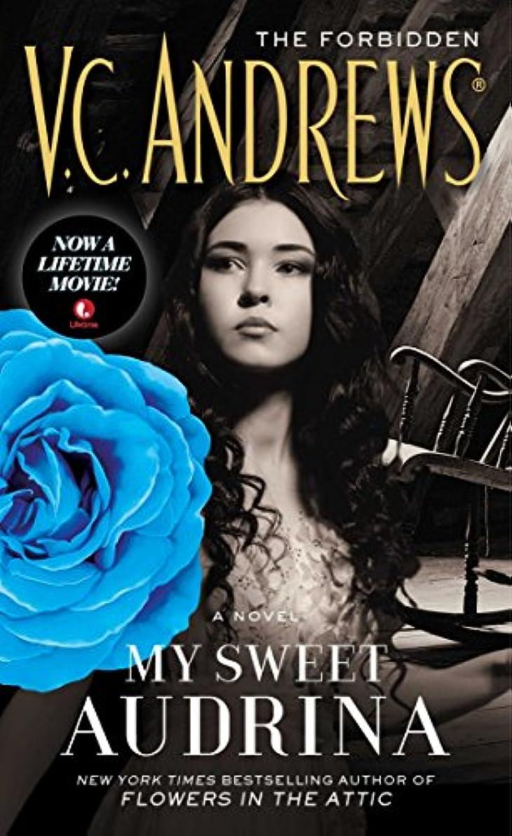 そして急ぐ方法論My Sweet Audrina (The Audrina Series Book 1) (English Edition)