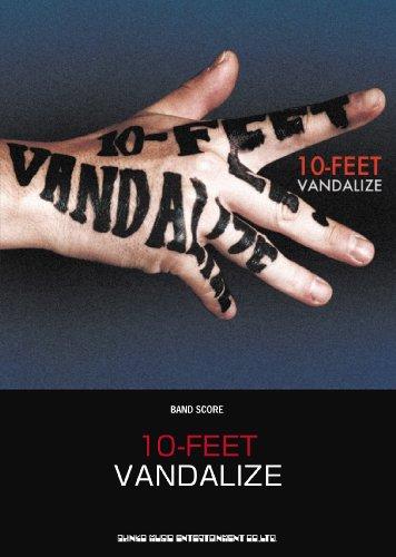 バンド・スコア 10-FEET「VANDALIZE」 (バンド・スコア)
