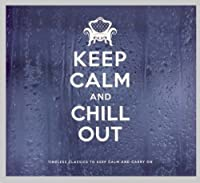 KEEP CALM AND CHILL OU