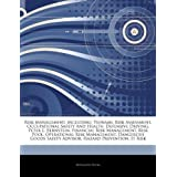 Articles on Risk Management, Including: Tsunami, Risk Assessment, Occupational Safety and Health, Defensive Driving, Peter L. Bernstein, Financial Ris