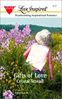Gifts Of Love (Love Inspired)
