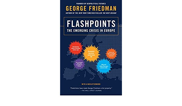 amazon flashpoints the emerging crisis in europe george