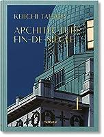 Keiichi Tahara: Architecture Fin-de-siècle (Xxl)