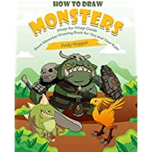 How to Draw Monsters Step-by-Step Guide: Best Monster Drawing Book for You and Your Kids
