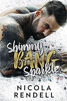 Shimmy Bang Sparkle by [Rendell, Nicola]