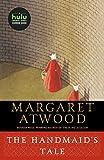 The Handmaid's Tale: A Novel