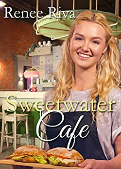 Sweetwater Cafe: A Christian romance by [Riva, Renee]